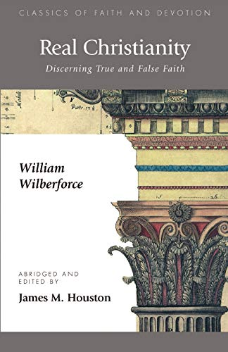 9781573832465: Real Christianity: Discerning True and False Faith