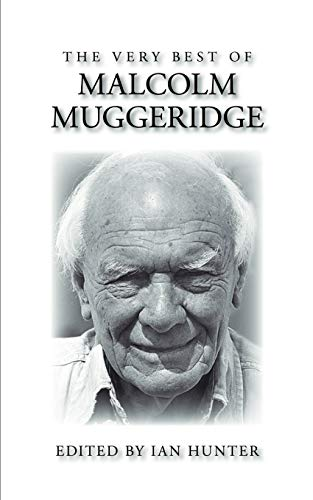 The Very Best of Malcolm Muggeridge (157383260X) by Malcolm Muggeridge