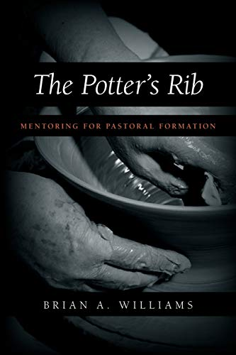 The Potters Rib: Mentoring for Pastoral Formation