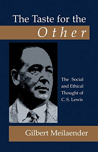 9781573832687: The Taste for the Other: The Social and Ethical Thought of C.S. Lewis