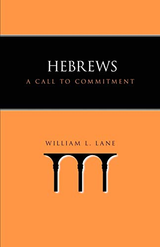 9781573832953: Hebrews: A Call to Commitment