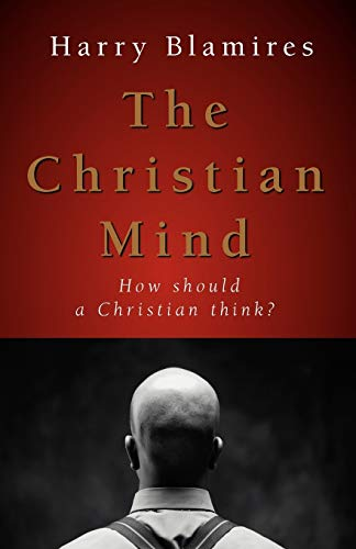 9781573833233: The Christian Mind: How Should a Christian Think?