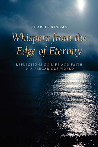 9781573833257: Whispers from the Edge of Eternity: Reflections on Life and Faith in a Precarious World