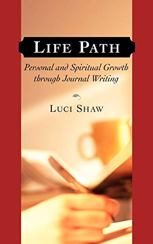9781573833318: Life Path: Personal and Spiritual Growth through Journal Writing