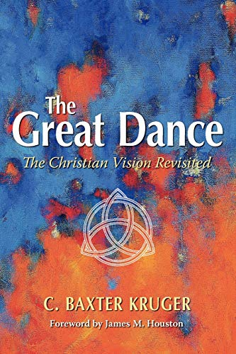 9781573833455: The Great Dance: The Christian Vision Revisited