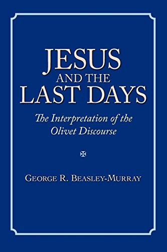 9781573833516: Jesus and the Last Days: The Interpretation of the Olivet Discourse