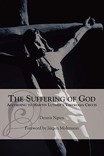 9781573833691: The Suffering of God According to Martin Luther's 'Theologia Crucis'