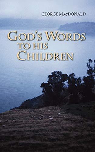 Gods Words to His Children: George MacDonald