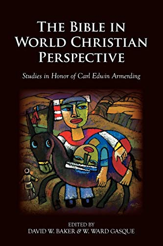 9781573834322: The Bible in World Christian Perspective: Studies in Honor of Carl Edwin Armerding