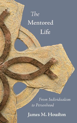 9781573834872: The Mentored Life: From Individualism to Personhood