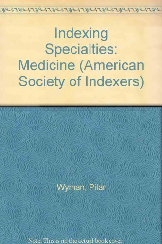9781573870825: Indexing Specialties: Medicine (American Society of Indexers)
