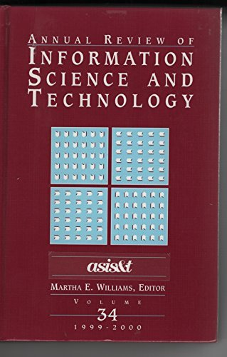 Annual Review of Information Science and Technology 2000