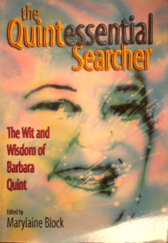 Quintessential Searcher: The Wit and Wisdom of: Marylaine Block (Editor)