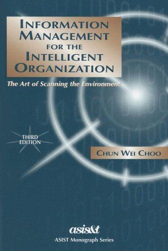 9781573871259: Information Management For The Intelligent Organization: The Art Of Scanning The Environment (ASIS Monograph Series)