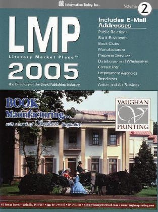 9781573872034: Lmp 2005: The Directory of the American Book Publishing Industry With Industry Yellow Pages (Literary Market Place (Lmp))