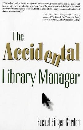 9781573872102: The Accidental Library Manager