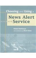 Choosing And Using A News Alert Service: Kotas, Marie