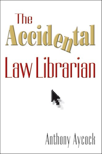 9781573874779: The Accidental Law Librarian