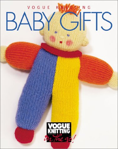 """9781573890274: """"Vogue Knitting"""": Baby Gifts (""""Vogue Knitting"""": On the Go! S.)"""
