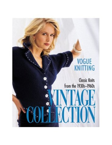 9781573890342: Vogue Knitting Vintage Collection