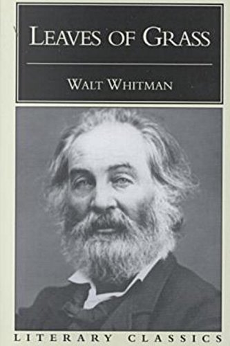 Leaves of Grass (Literary Classics): Walt Whitman