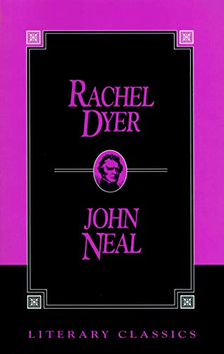 9781573920490: Rachel Dyer (Literary Classics)