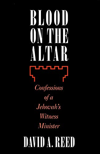Blood on the Altar: Reed, David A.