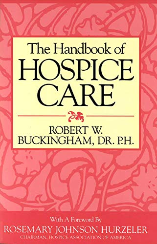 9781573920605: The Handbook of Hospice Care