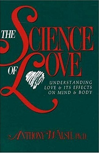 9781573920919: The Science of Love