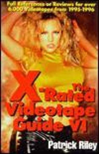 The X-Rated Videotape Guide, 1995 (No. 6) (1573921025) by Riley, Patrick