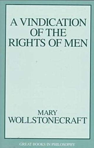 9781573921060: A Vindication of the Rights of Men (Great Books in Philosophy)