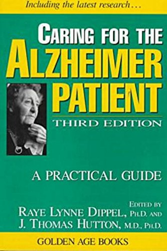 Caring for the Alzheimer Patient: A Practical Guide (Golden Age Books)