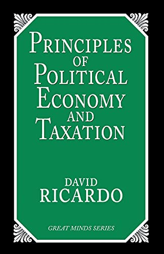 9781573921091: The Principles of Political Economy and Taxation (Great Minds)