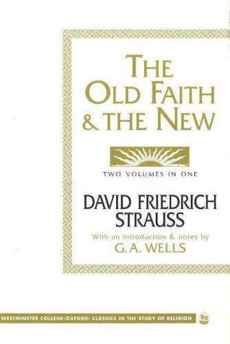 9781573921183: The Old Faith And The New (Westminster College-Oxford Classics in the Study of Religion)