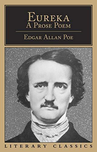 Eureka (Literary Classics): Poe, Edgar Allan