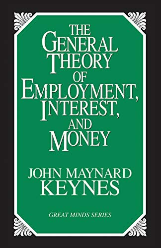 9781573921398: The General Theory of Employment, Interest and Money (Great Minds Series)