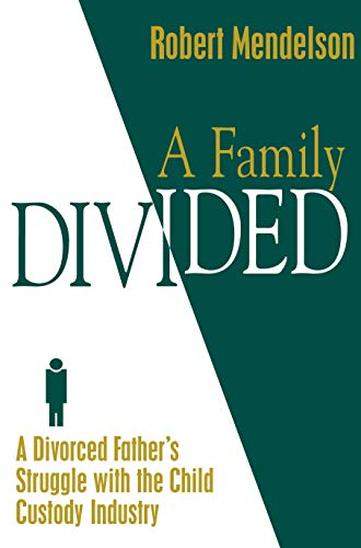 A Family Divided: Mendelson, Robert