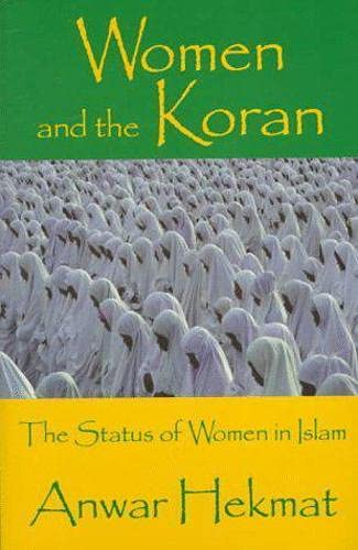 9781573921626: Women and the Koran: The Status of Women in Islam