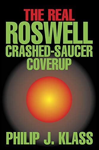 9781573921640: The Real Roswell Crashed-Saucer Coverup (Contemporary Issues (Prometheus))