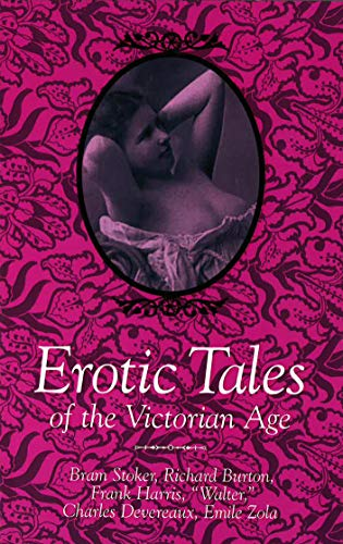 Erotic Tales of the Victorian Age: Bram Stoker, Richard