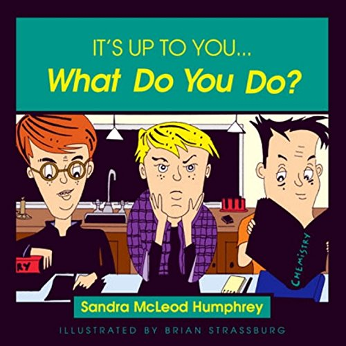 It's Up to You... What Do You Do?: Humphrey, Sandra Mcleod