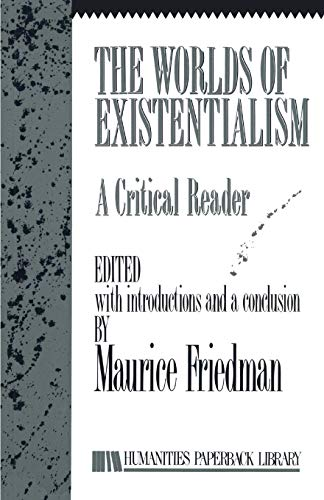 9781573922760: The Worlds of Existentialism: A Critical Reader