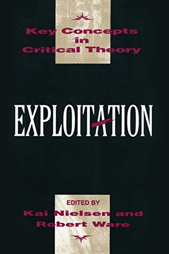 9781573922777: Exploitation (Key Concepts in Critical Theory)