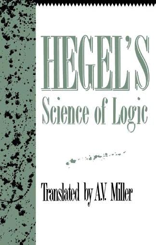 9781573922807: Hegel's Science of Logic