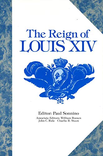 The Reign of Louis XIV: Paul Sonnino