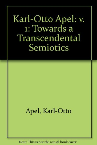 9781573923064: Karl-Otto Apel: Selected Essays : Towards a Transcendental Semiotics