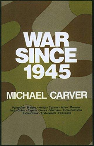War since 1945: Carver, Michael