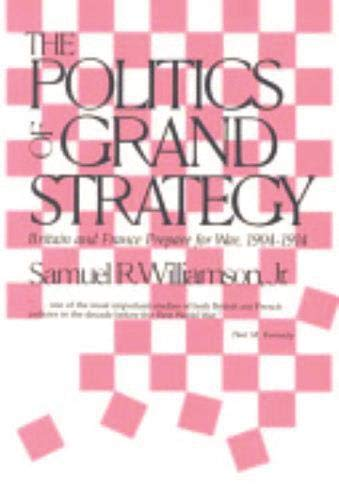 9781573923293: The Politics of Grand Strategy