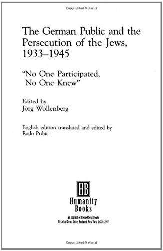 9781573923309: The German Public and the Persecution of the Jews, 1933-1945