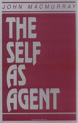 The Self As Agent: Macmurray, John